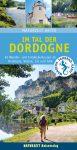 Naturzeit aktiv »Im Tal der Dordogne«