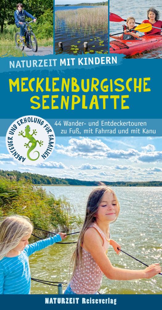 Naturzeit mit Kinder: Mecklenburgische Seenplatte